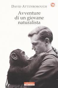 Libro Avventure di un giovane naturalista David Attenborough