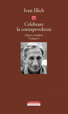 Opere complete. Vol. 1: Celebrare la consapevolezza..pdf