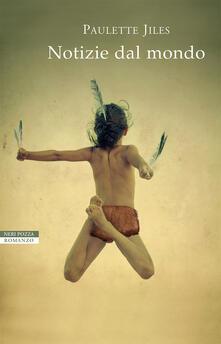 Notizie dal mondo - Paulette Jiles - copertina