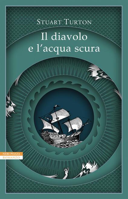 Il diavolo e l'acqua scura - Stuart Turton,Alessandra Maestrini,Anna Ricci - ebook