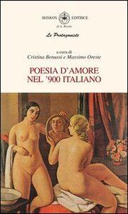 Libro Poesie d'amore nel '900 italiano