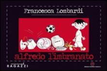 Alfredo l'imbranato - Francesca Lombardi - copertina