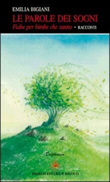 Le parole dei sogni - Emilia Bigiani - copertina