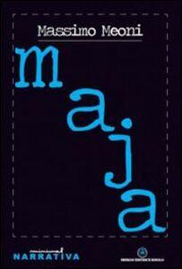 Libro Maja Massimo Meoni