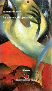 Libro La guerra dei pensieri Esmeralda Zace