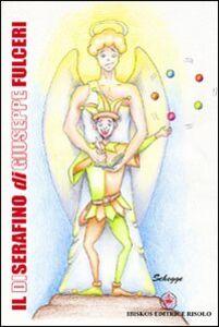 Foto Cover di Il Diserafino, Libro di Giuseppe Fulceri, edito da Ibiskos Editrice Risolo