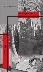 Foto Cover di Le pergamene, Libro di Mariangela Sarti, edito da Ibiskos Editrice Risolo
