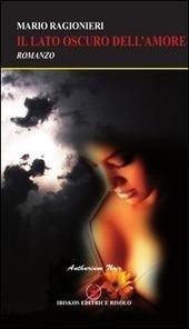 Il lato oscuro dell'amore