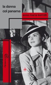 Libro La donna col panama Anna M. Borrelli