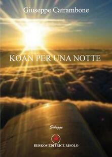 Koan per una notte - Giuseppe Catrambone - copertina