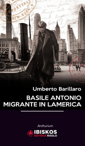 Basile Antonio migrante in Lamerica