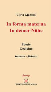 Libro In forma materna-In deiner Nähe Carla Gianotti