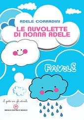 Le nuvolette di nonna Adele