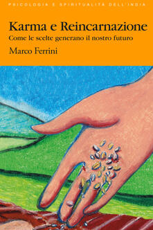 Karma e reicarnazione - Marco Ferrini - copertina