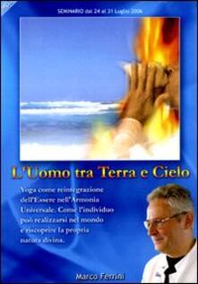 Radiospeed.it L' uomo tra terra e cielo. Yoga come reintegrazione dell'essere nell'armonia universale. Audiolibro. CD Audio formato MP3 Image