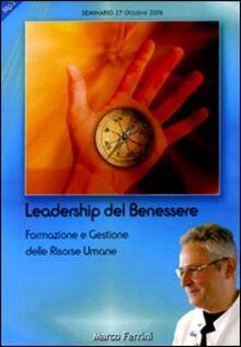 Associazionelabirinto.it Psicologia della leadership del benessere. Formazione e gestione delle risorse umane. Audiolibro. CD Audio formato MP3 Image