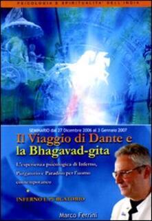 Filippodegasperi.it Il viaggio di Dante e la Bhagavad Gita. Inferno, purgatorio. Audiolibro. CD Audio formato MP3 Image