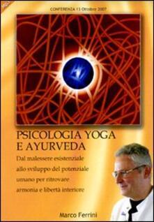 Psicologia yoga e ayurveda. Audiolibro. CD Audio formato MP3 - Marco Ferrini - copertina
