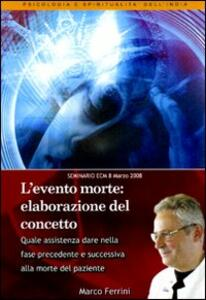 L' evento morte. Elaborazione del concetto. Audiolibro. CD Audio formato MP3