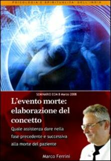 L' evento morte. Elaborazione del concetto. Audiolibro. CD Audio formato MP3 - Marco Ferrini - copertina