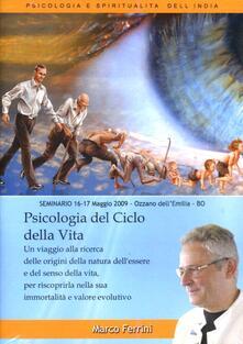 Psicologia del ciclo della vita. Audiolibro. CD Audio formato MP3 - Marco Ferrini - copertina