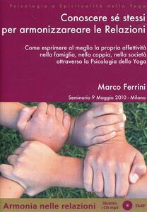 Affinità nella coppia e gestione dell'energia sessuale secondo la scienza dello yoga. Lezione del corso di counseling. CD Audio formato MP3
