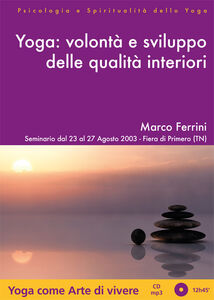 Libro Yoga. Volontà e sviluppo delle qualità interiori. Audiolibro. CD Audio formato MP3 Marco Ferrini