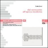 Storia del consolidamento. Vol. 7: Dal Novecento all'epoca moderna.