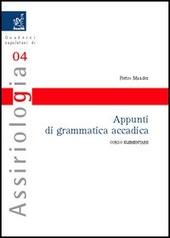 Appunti di grammatica accadica. Corso elementare