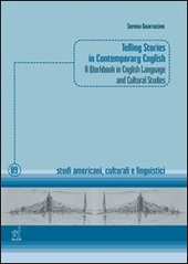 Telling stories in contemporary english. A workbook in english language and cultural studies