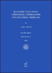 Boundary constraint variational formulation for helicoidal modeling
