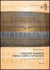I trattati pianistici prima e dopo l'Ottocento. Tra didattica, sociologia e organologia
