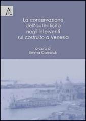 La conservazione dell'autenticita negli interventi sul costruito a Venezia