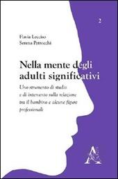 Nella mente degli adulti significativi. Uno strumento di studio e di intervento sulla relazione tra il bambino e alcune figure professionali