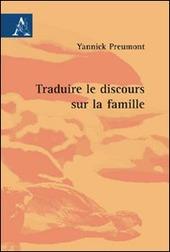 Traduire le discours sur la famille