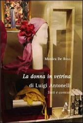 La donna in vetrina di Luigi Antonelli. Testi e contesti
