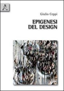 Epigenesi del design - Giulio Ceppi - copertina
