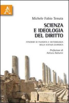 Grandtoureventi.it Scienza e ideologia del diritto. Itinerari di filosofia e metodologia della scienza giuridica Image