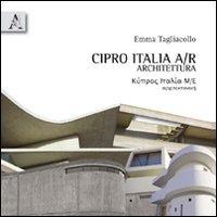 Cipro Italia A/R Architettura - Tagliacollo Emma - wuz.it