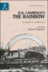 Foto Cover di D.H. Lawrence's the rainbow. Re-readings of a radical text, Libro di  edito da Aracne