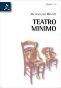 Teatro minimo - Beniamino Biondi - copertina
