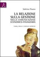 La relazione sulla gestione nella comunicazione economico-finanziaria. Teoria, prassi ed evidenze empiriche