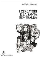 I cercatori e la santa Esmeralda