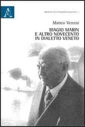 Biagio Marin e altro. Novecento in dialetto veneto