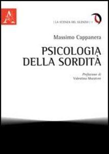 Foto Cover di Psicologia della sordità, Libro di Massimo Cappanera, edito da Aracne