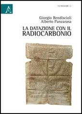 La datazione con il radiocarbonio