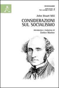 Foto Cover di Considerazioni sul socialismo, Libro di John Stuart Mill, edito da Aracne