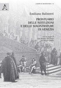 Foto Cover di Prontuario delle istituzioni e delle magistrature di Venezia, Libro di Emiliano Balistreri, edito da Aracne
