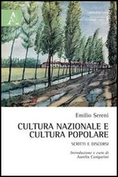 Cultura nazionale e cultura popolare. Scritti e discorsi