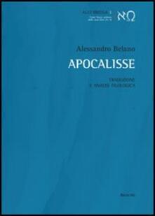 Apocalisse. Traduzione e analisi filologica - Alessandro Belano - copertina